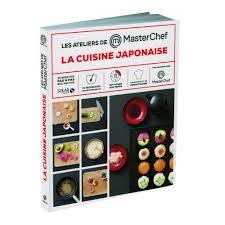 jeux de cuisine masterchef la cuisine japonaise livre asie cultura