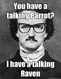 Edgar Allan Poe Meme - hipster edgar allan poe memes quickmeme