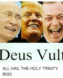 Trinity Meme - deus vult all hail the holy trinity big3 meme on sizzle