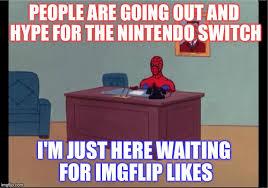 Spiderman Meme Creator - spider man desk meme generator imgflip