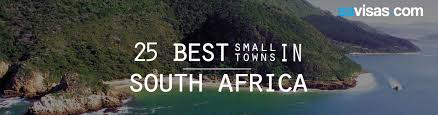 the 25 best money activities the 25 best small towns in south africa savisas com