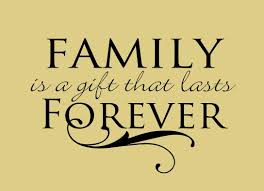 wedding quotes about family family is a gift that lasts forever family sign positive quotes