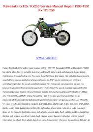 Kawasaki Kx125 Kx250 Service Manual Repair 19 By Silkeschafer Issuu