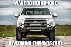 Ford Truck Memes - ford imgflip