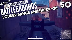 pubg 50 vs 50 server louder bangs the dp 28 pubg test server update 50 youtube