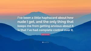 haphazard lena dunham quote u201ci u0027ve been a little haphazard about how i