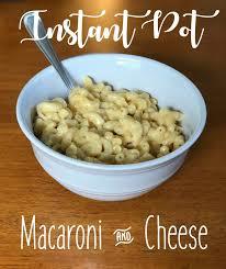 instant pot macaroni u0026 cheese stephanie burns blog
