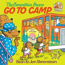 berenstain bears books the berenstain bears go to c by stan berenstain jan berenstain