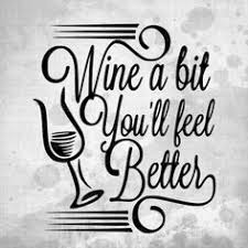wine a bit you ll feel better silhouette design store wine is a hug in a glass decor wine