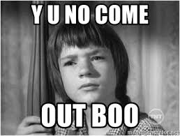 To Kill A Mockingbird Meme - y u no come out boo scout from to kill a mockingbird meme generator