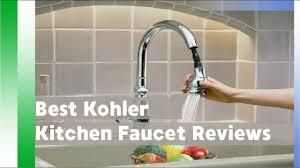 best kitchen faucets reviews best kohler kitchen faucet reviews 2017 best kitchen faucet 2017