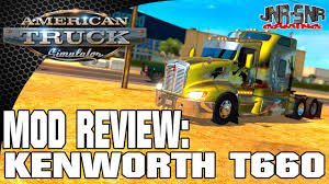 kenworth t650 specifications ats mods kenworth t660 american truck simulator mod review