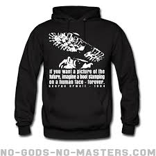 orwell boot hoodie if you want a picture of the future imagine a boot sting