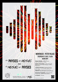 cern montreux the physics of music u0026 the music of physics