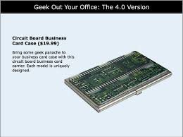 Circuit Board Business Card Geek Out Your Office The 4 0 Version Midmarket News U0026 Reviews