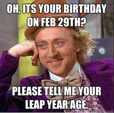 Funny Internet Memes 2016 - leap year birthday 2016 memes best funny memes heavy com