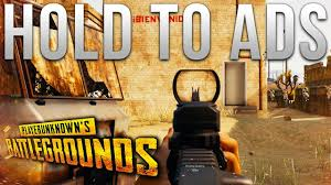 pubg hold to aim hold to aim down sight new update playerunknown s