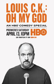 Louis C.K.: Oh My God (TV)
