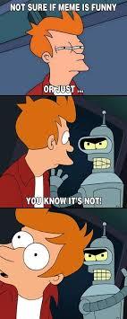 Bender Futurama Meme - bender futurama dump album on imgur