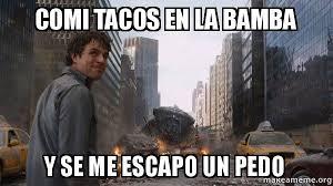 La Bamba Meme - comi tacos en la bamba y se me escapo un pedo that s my secret