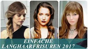 Frisuren Lange Haare Pony 2017 by Einfache Langhaarfrisuren 2017