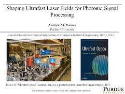nanohub org resources shaping ultrafast laser fields for