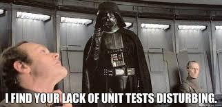 Find Your Meme - i find your lack of unit tests disturbing darth vader force
