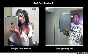 Portrait Meme - ipad self portrait by iamthenightbefore meme center