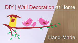 Wall Decoration At Home by Wall Handmade Craft Design At Home In Hindi Youtube