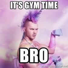 Gym Time Meme - it s gym time bro unicorn man meme generator