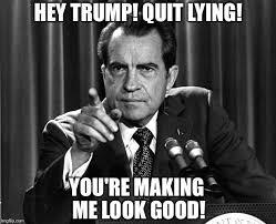 Quit Lying Meme - nixon the donald lying imgflip