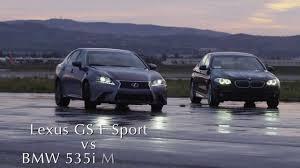 youtube lexus vs bmw 2013 lexus gs 350 f sport vs 2012 bmw 535i m sport amci testing