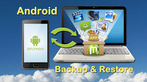 android backup android phone backup restore how to restore and backup android