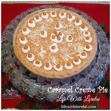 caramel creme pie recipe life with lorelai