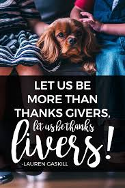 thanksgiving images and quotes 9 inspirational quotes about thanksgiving