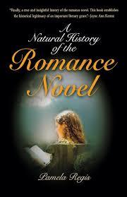 a natural history of the romance novel amazon co uk pamela regis