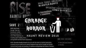 rise haunted house garbage horror haunted house review 2015