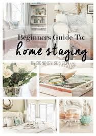 Selling Home Interior Products Beginner U0027s Guide To Home Staging Sell House House And Funky Junk