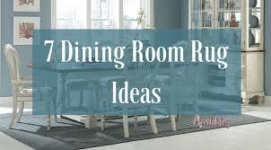 7 great dining room rug ideas