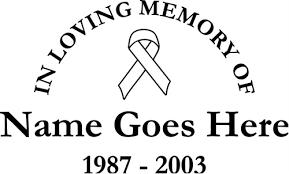 in memory of memorial vinyl window decals in loving memory of car truck stickers