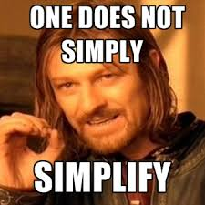 One Does Not Meme - one does not simply simplify create meme