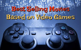 movies based on video games my list of best selling