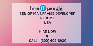 Sample Resume For Mainframe Production Support by Senior Mainframe Developer Resume Hire It People We Get It Done