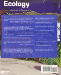 ecology from individuals to ecosystems amazon co uk michael