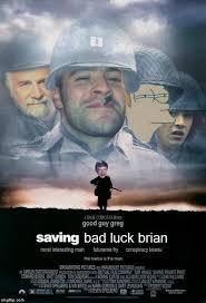 Brian Meme Generator - saving bad luck brian meme generator imgflip