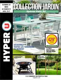 canapé hyper u catalogue hyper u collection jardin special plein air