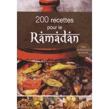 recette cuisine ramadan 200 recettes pour le ramadan broché nadjette guidoum achat