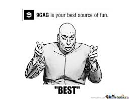 9 Gag Memes - 9gag is not the best by brodie99 meme center