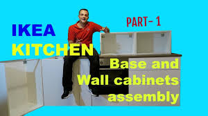 ikea kitchen part 1 metod base and wall cabinets assembly youtube