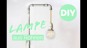 Wohnzimmerlampe Bauen Design Lampe Selber Machen U0026 Tipps Lampe Anschließen Rohrlampe